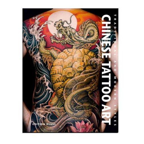 Chinese Tattoo Art, Huang, Fino / Yang, Roxanne