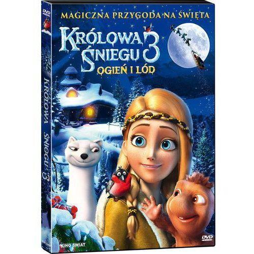 Kino świat Królowa śniegu 3 ogień i lód (płyta dvd) (5906190325457)