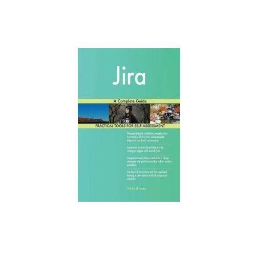 JIRA: A COMPLETE GUIDE