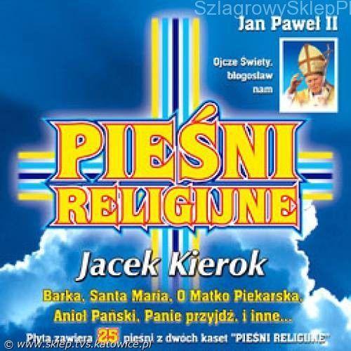 Kierok jacek Pieśni religijne jacek kierok - cd