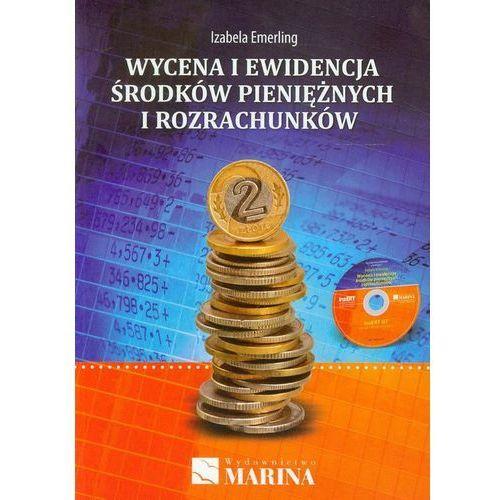 Wycena i ewidencja środków pieniężnych i rozrachunków., Marina