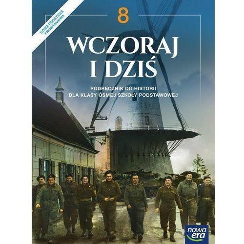 Wczoraj i dziś 8 Podręcznik - Śniegocki Robert, Zielińska Agnieszka (272 str.)