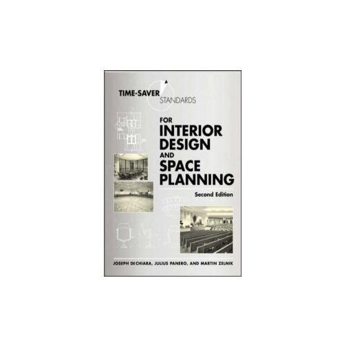 Time-Saver Standards for Interior Design and Space Planning (9780071346160)