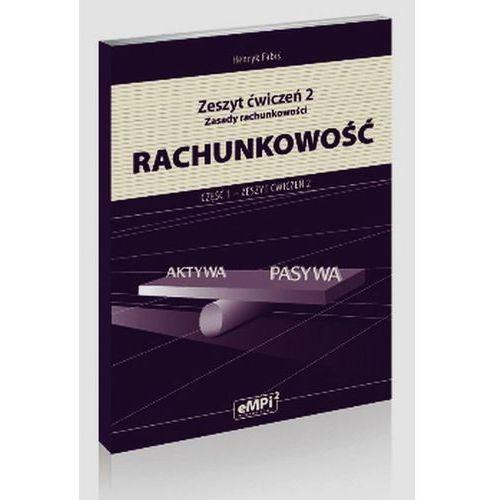 Rachunkowość Zeszy ćwiczeń 2. Zasady rachunkowości. (2010)