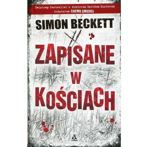 ZAPISANE W KOŚCIACH DAVID HUNTER TOM 2 WYD. KIESZONKOWE Simon Beckett (352 str.)