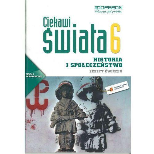 Ciekawi świata 6 Historia i społeczeństwo Zeszyt ćwiczeń (2014)