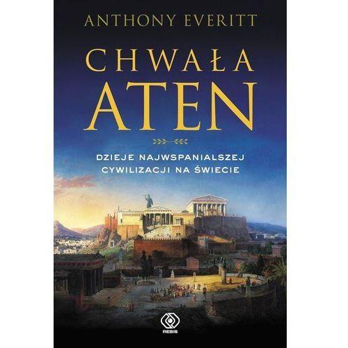 Chwała Aten. Dzieje najwspanialszej cywilizacji..., Rebis