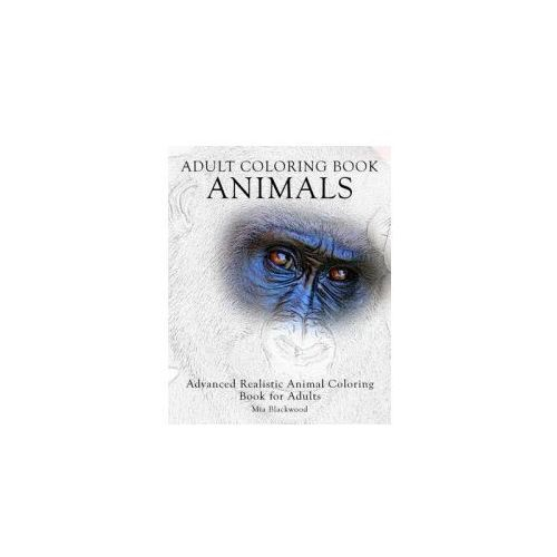 Adult Coloring Book: Animals: Advanced Realistic Animal Coloring Book for Adults