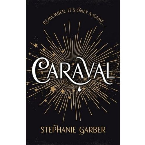 Caraval, Garber, Stephanie