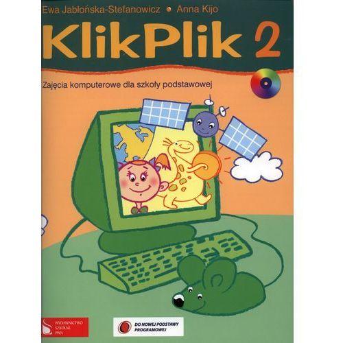 KlikPlik 2 Zajęcia komputerowe dla szkoły podstawowej, Wydawnictwo Szkolne PWN