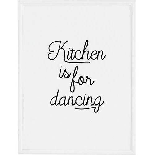 Plakat kitchen is for dancing 30 x 40 cm marki Follygraph