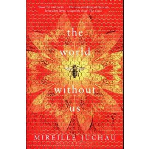The World Without Us, Juchau, Mireille