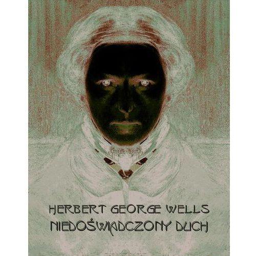 Niedoświadczony duch - Herbert George Wells (MP3)