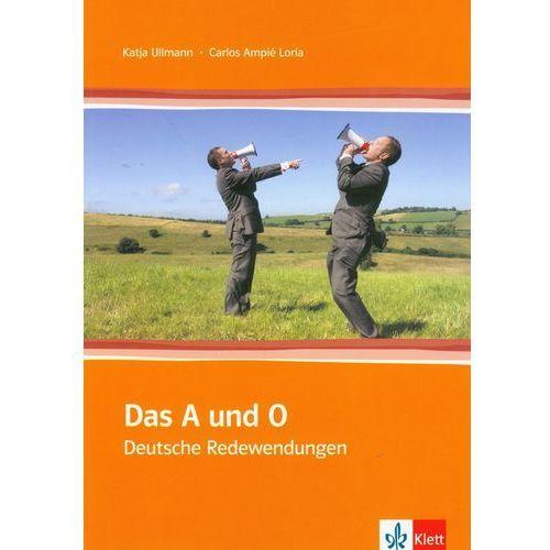 Das A und O Deutsche Redewendungen (2009)