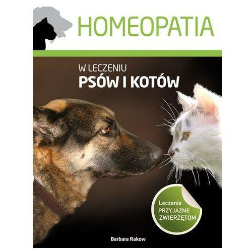 Homeopatia w leczeniu psów i kotów, oprawa miękka