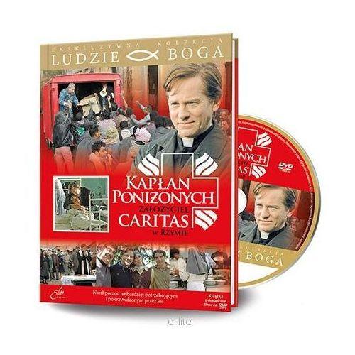 KAPŁAN PONIŻONYCH, ZAŁOŻYCIEL CARITAS W RZYMIE - Film DVD z serii: Ludzie Boga