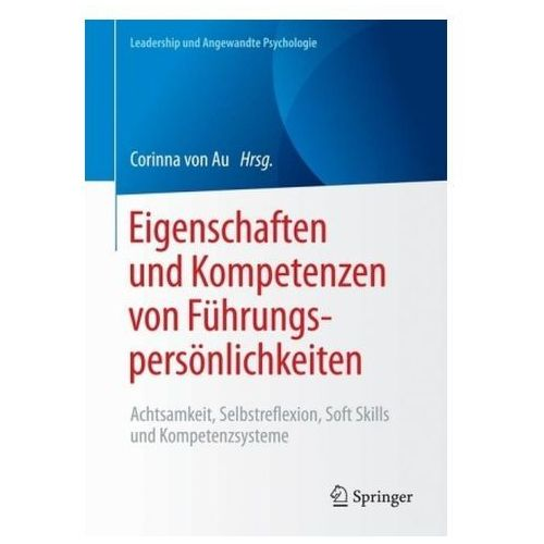 Eigenschaften Und Kompetenzen Von Fuhrungspersonlichkeiten (9783658130305)