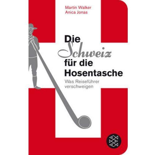 Die Schweiz für die Hosentasche (9783596513130)