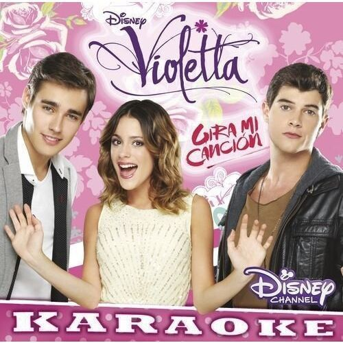 Soundtrack Disney - VIOLETTA - GIRAMI CANCION VOL.3 KARAOKE (0050087324605)