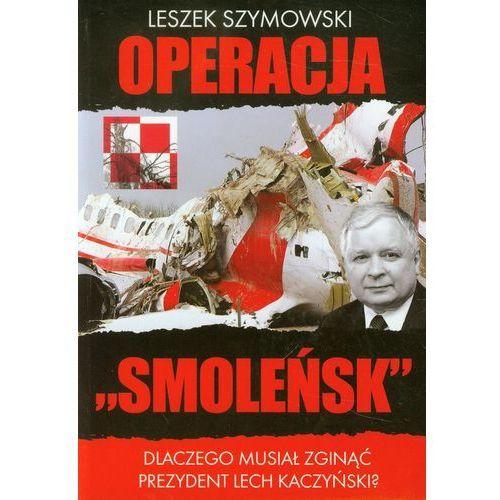 Operacja Smoleńsk (220 str.)