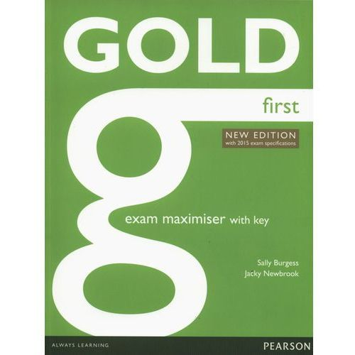Gold First New Exam Maximiser With Online Audio With Key (160 str.)