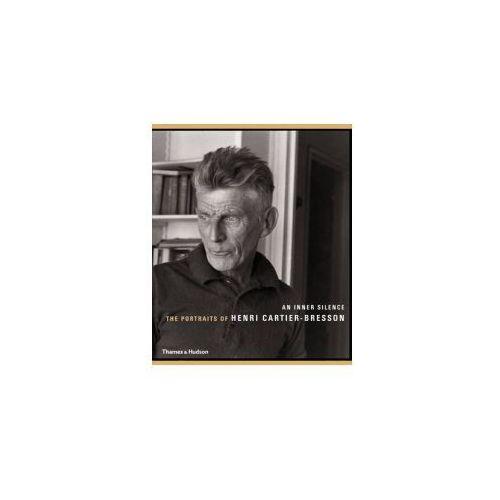 Inner Silence: The Portraits of Henri Cartier-Bresson (9780500288757)