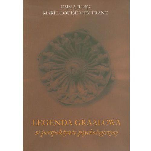 LEGENDA GRAALOWA W PERSPEKTYWIE PSYCHOLOGICZNEJ (oprawa miękka) (Książka), oprawa miękka