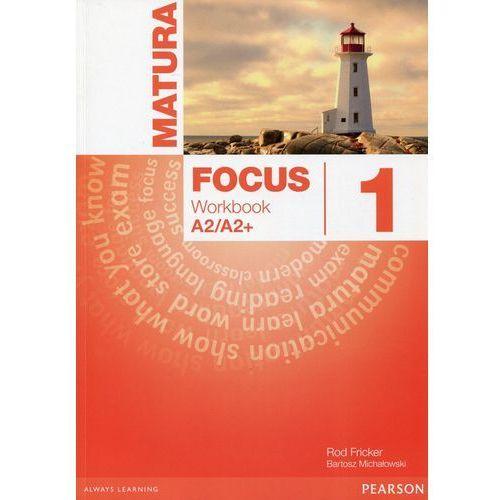 Matura Focus 1 LO Ćwiczenia. Jezyk angielski ( wieloletni) 2015, oprawa miękka
