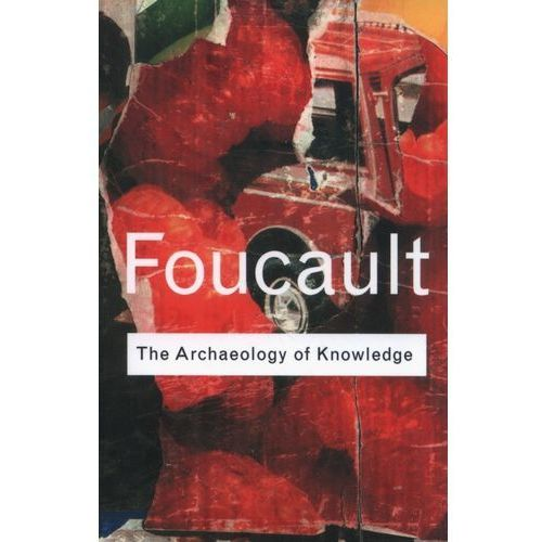 Archaeology Of Knowledge, Routledge