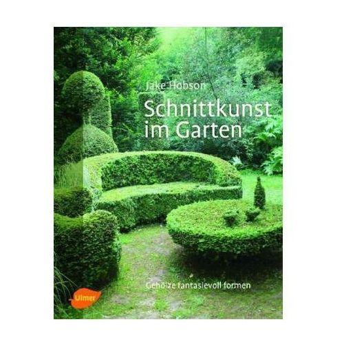 Schnittkunst im Garten (9783800178247)