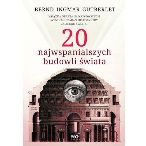 20 najwspanialszych budowli świata. Darmowy odbiór w niemal 100 księgarniach!, Sonia Draga