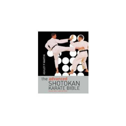Advanced Shotokan Karate Bible