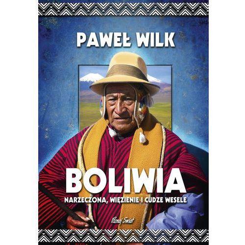 BOLIWIA NARZECZONA WIĘZIENIE I CUDZE WES BERNARDINUM9788381271196 (9788381271196)
