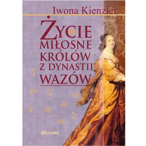 Życie miłosne królów z dynastii Wazów, Kienzler Iwona