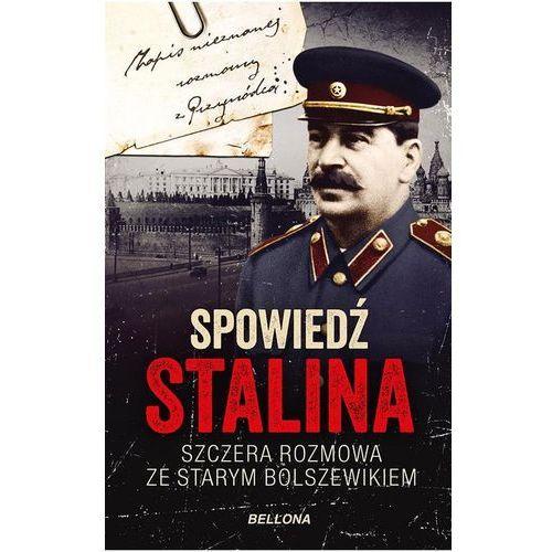 Spowiedź Stalina. Szczera rozmowa ze starym..., Bellona