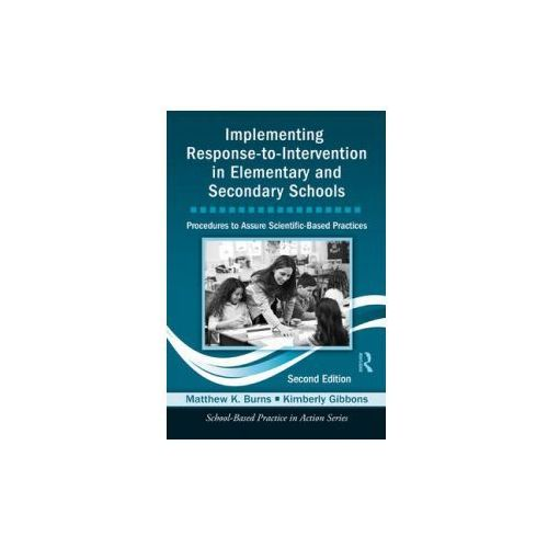 Implementing Response-to-Intervention in Elementary and Secondary Schools (9780415500722)