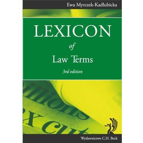 Lexicon of Law Terms - Ewa Myrczek-Kadłubicka (2013)
