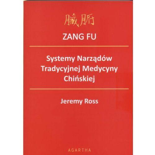 Zang Fu - System Narządów Tradycyjnej Medycyny Chińskiej