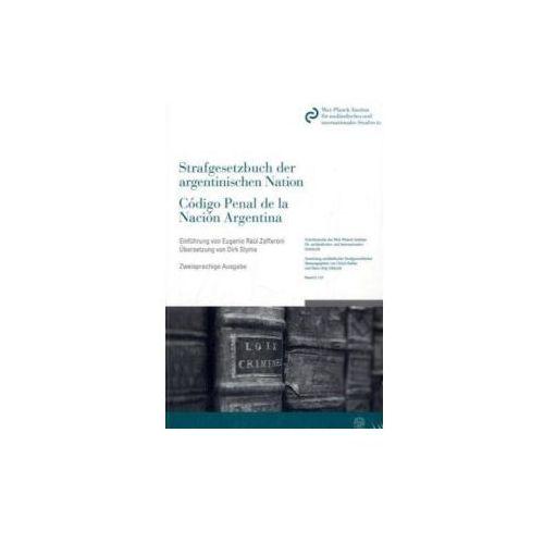 Das Strafgesetzbuch der argentinischen Nation. Código Penal de la Nación Argentina (9783428131150)