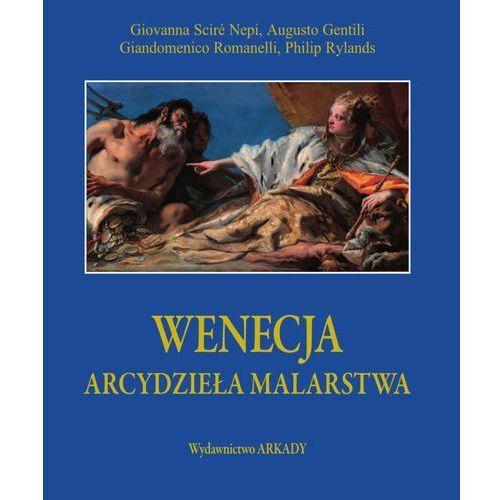 Wenecja. Arcydzieła malarstwa, Gentili Augusto|Giandomenic