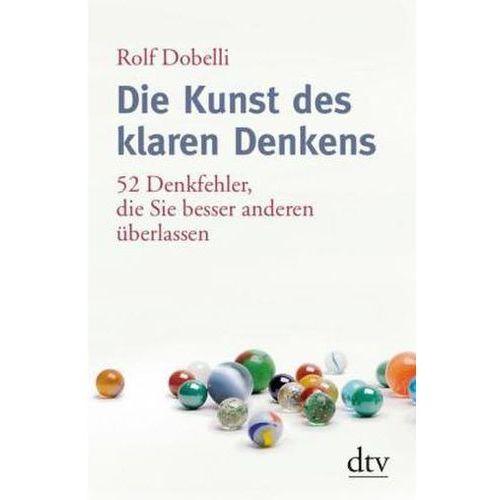 Die Kunst des klaren Denkens (9783423348263)