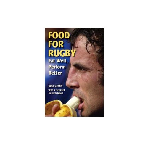 Food for Rugby, The Crowood Press Ltd