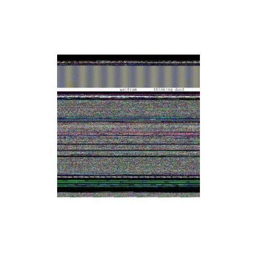 Monotype records Wolfram - thinking dust z kategorii Muzyka elektroniczna