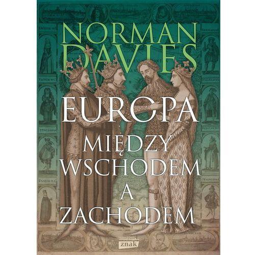 Europa - między Wschodem a Zachodem (9788324057900)