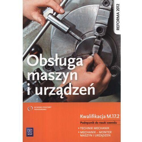 Obsługa Maszyn I Urządzeń Podręcznik Do Nauki Zawodu (216 str.)