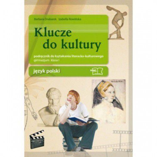 Klucze do kultury 1 Język polski Podręcznik do kształcenia literacko-kulturowego (416 str.)