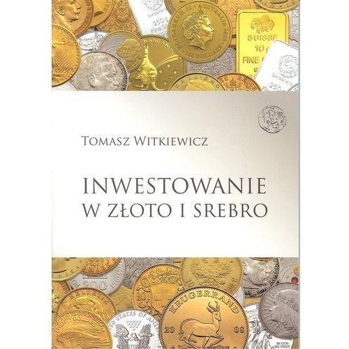 Inwestowanie w złoto i srebro (260 str.)