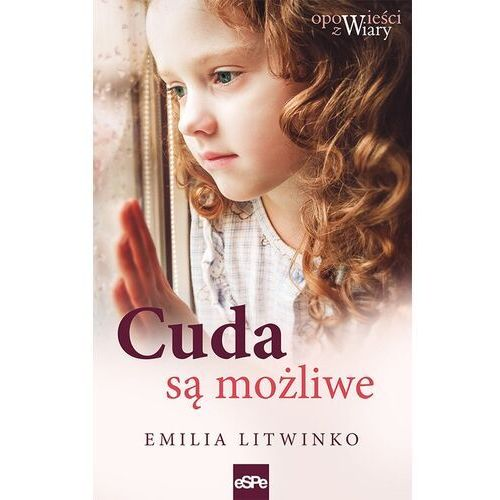 Cuda są możliwe - emilia litwinko