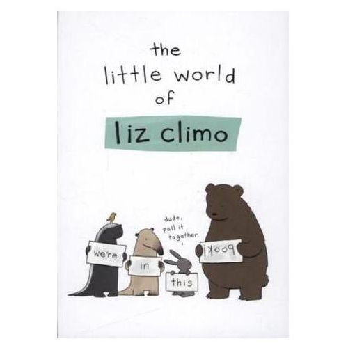 The Little World of Liz Climo (9780762452385)