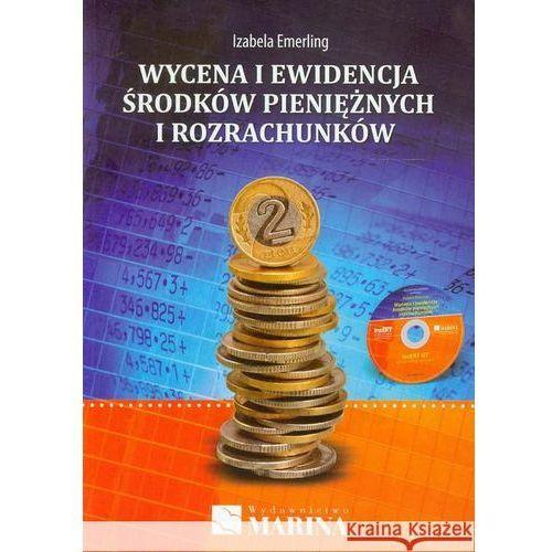 Wycena i ewidencja środków pieniężnych i rozrachunków (9788361872528)